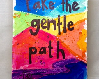 Positive Affirmation Artwork: take the gentle path