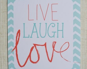 LIVE LAUGH LOVE Poster. Digital File. 8x10""