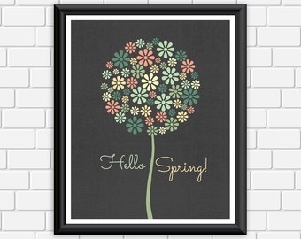 Spring Printable Art Print Quote Hello Spring Flower Floral Nature Art Wall Decor, 8x10 Instant Download Digital File