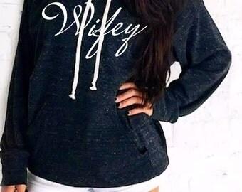 Wifey hoodie. Wifey Top. Bride Hoodie, Honey moon sweater. Made by ThinkElite1.