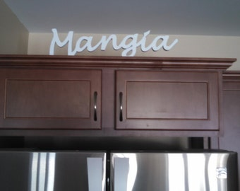 Wooden Mangia cut out sign for home decor