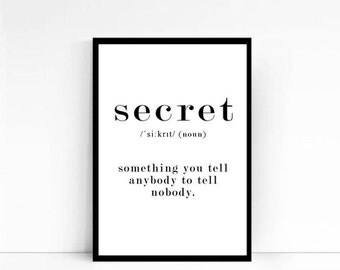 """Definition print   Funny Quote Dictionary art    """"Secret""""  noun definition   Secret definition   Secret meaning 50x70 poster"""