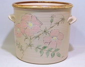 Mom's Favorite Wild Rose with Pink Flowers handpainted on a handmade  Large Crock VINTAGE Pottery