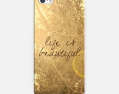 Life I Beautiful phone case- Samsung case- photography- nature-yellow and brown- inspiring quote- typography