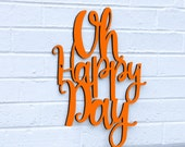 Oh Happy Day sign quote (gospel, sister act)