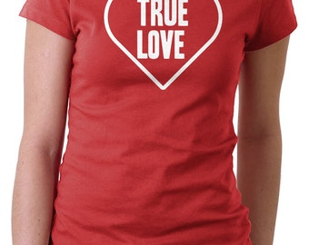 True Love Conversation Heart Typeography Tshirt customized text Great Valentines Day Gift for boyfriend couples shirts