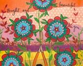 Print: Bright and Beautiful