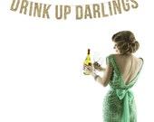 DRINK UP DARLINGS Glitter Garland. Wedding Recpetion Decoration. Adult Birthday. Wedding Shower. Dessert Table