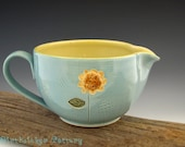 Batter Bowl in Vintage Turquoise with Tall Sunflower - Kitchen Bowl - by DirtKicker Pottery