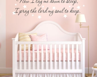 Now I Lay Me Down To Sleep, I Pray the Lord My Soul to Keep Wall Decal Quote Vinyl Wall Decal