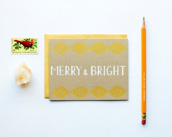 Merry & Bright - Holiday Card - Christmas - white on kraft - gold - screen printed - calligraphy - southwestern - aztec