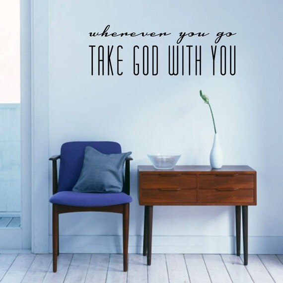 Foyer Mudroom Quotes : Wherever you go take god with entryway by