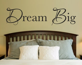 Dream Big Decal - Dream Big Wall Decor - Wall Quote - Extra Large