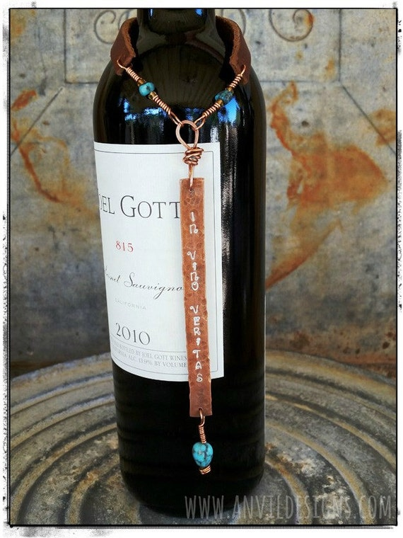 In Vino Veritas, Wine Bottle Tag, Copper & Turquoise, OOAK Gift, Wine Lover, Upcycled Copper, Vineyard Wedding, Bottle Necklace, Made in USA