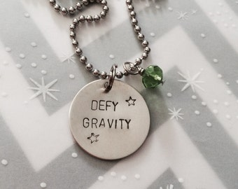 Defy Gravity - Necklace, Keychain, Inspirational, Motivational Gift, Gift