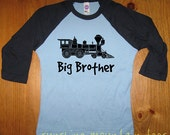 Big Brother Train Shirt - Kids Shirt - Engine Kids T Shirt - Raglan Tee Shirt - Train Engine Shirt - Sizes 2T, 4T, 6,  - Gift Friendly
