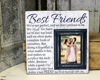 Best Friends Gift, Best Friend Picture Frame, Sister Gift, Bridesmaid Gift, Maid of Honor 16x16 with 5x7 Frame