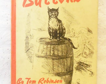 Buttons - Tom Robinson - Vintage Book - 1967  illustrated by Peggy Bacon