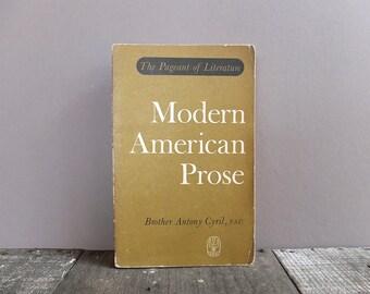 Vintage 1961 Modern American Prose Book / Literature Anthology