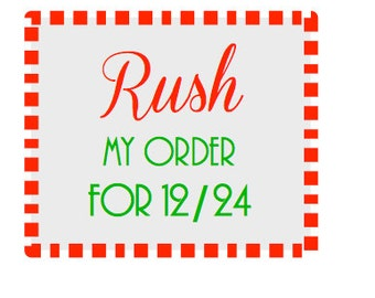 RUSH INVOICE for Glassware- Holiday orders, 12/24 arrival. Add this to your cart with any order to rush your order.