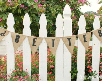 SALE! Feel Better banner, Get Well Soon decoration MARKED DOWN from 25.00