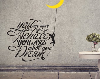 You Are What You Dream Removable Wall Decal