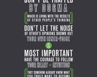Steve Jobs - Dogma -- Steve Jobs Quote - Apple Ad - Typography poster print