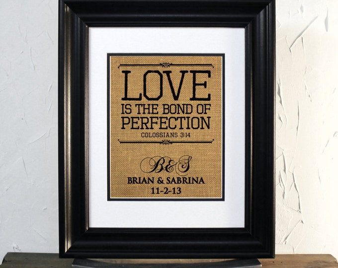 Lovely Burlap Sign. Gift for Wedding or Anniversary. Colossians 3: 14, LOVE bond of perfection. Initials Couples & Date.