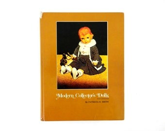 Modern Collector Dolls Reference Book by Patricia Smith