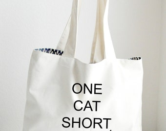 One Cat Short Of Crazy Tote Bag Large, Sturdy, Heavyweight Canvas Grocery Bag / Cat Bag / Tote / Beach Bag / Funny Bag / Canvas Bag