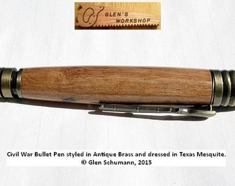 Civil War Bullet Pen Antique Brass and Texas Mesquite