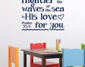 Psalm 93:4 Mightier than the waves of the sea is His love for you -Nautical Nursery Sailor anchor wall decal Child Vinyl PS93V4-0001