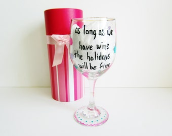 christmas wine glass hand painted wine glass with decorative box... as long as we have wine the holidays will be fine
