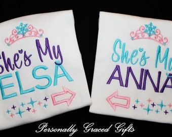 She's My Elsa and She's My Anna with Frozen Ice Crown and Arrows BIG and Little Sister Custom Embroidered Shirts Set of 2