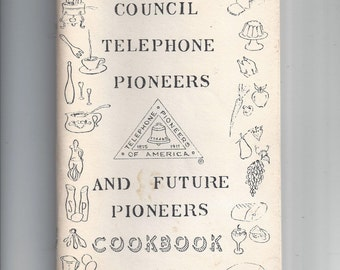 1976-77 North Miami Council Telephone Pioneers Cookbook, 81 Page Recipe Cookbook