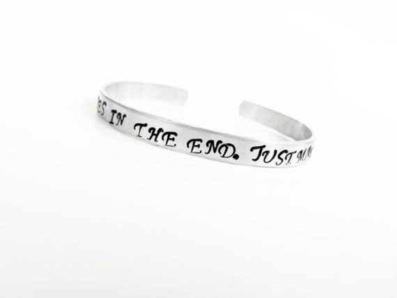 Personalized Cuff Bracelet - We're All Stories in the End Bracelet- Hand Stamped Aluminum - Customizable