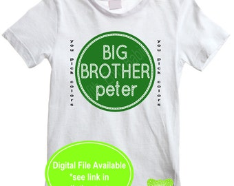 Personalized Big Brother Iron On - Sibling Shirt Iron On - Sibling Iron On - New Baby Iron On - You Pick Iron On Color