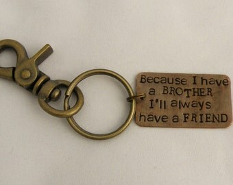 Key Chain for Brother.Gift for Brother.Brother of the Bride.Handstamped Personalized.Brotherly Love.Gift for Brother by Sister.Got Keys.Cool