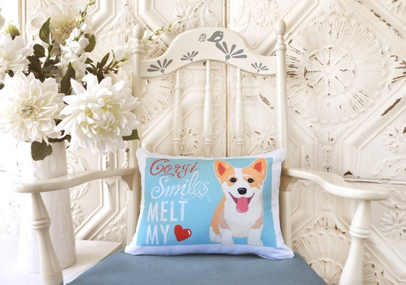 Pembroke Welsh Corgi Dog Pillow- Corgi Smiles Melt My Heart