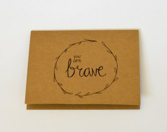 You Are Brave - Thinking of You Card - Unique Thinking of You Card - Blank Thinking of You Card - Thinking of Your Card Set