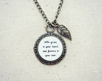 With Grace in Your Heart and Flowers in Your Hair Handcrafted Pendant Necklace with Leaf Charm