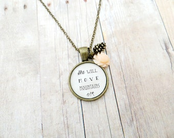 She Will Move Mountains Handcrafted Pendant Necklace - with Pine Cone and Flower Charm