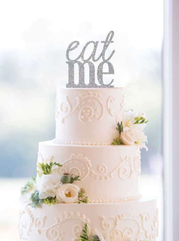 Eat me Silver Cake Topper