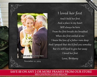 Wedding Gift For Father of the Bride Personalize I Loved Her First Keepsake Picture Frame