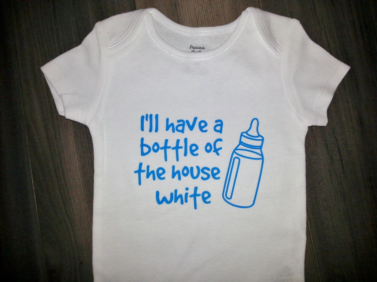 I Ll Have A Bottle Of The House White Onesie By Winnieandboo
