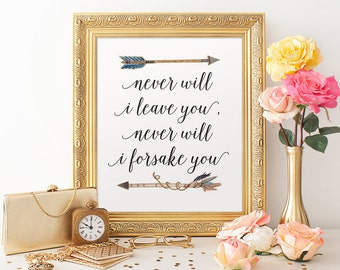 Scripture Printable 8x10 Art Print, Watercolor Arrow Print, Never Will I Leave You, Never Will I Forsake You, Inspirational Quote Print