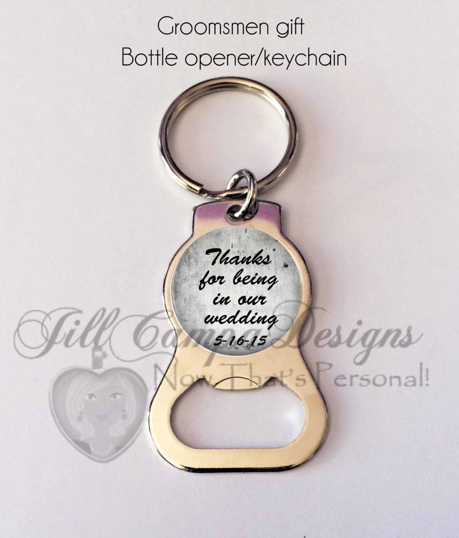 groomsmen gift personalized bottle opener key chain groomsmen bottle opener thanks for. Black Bedroom Furniture Sets. Home Design Ideas