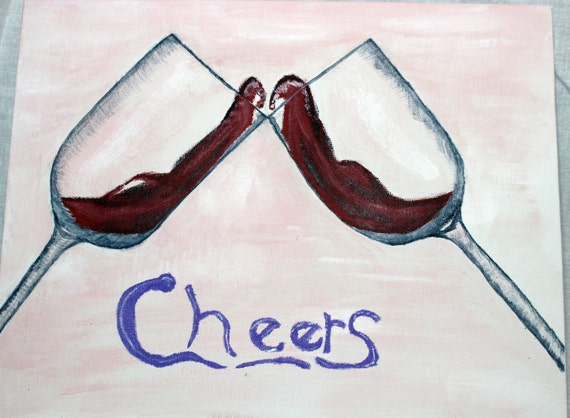 Cheers- Original 9x11 Acrylic Painting