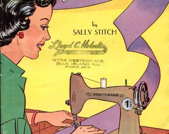 """Home Sewing Is Easy by """"Sally Stitch"""" from the New Home sewing machine company"""