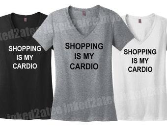 Shopping is my cardio vnecks gift shirts fashion